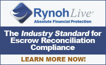 RynohLive has revolutionized escrow account management. RynohLive lets you demonstrate proper escrow control to your lenders and underwriters more efficiently, and more cost-effectively, than any product or service in the market.